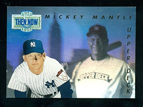 1993 Upper Deck Then and Now Mickey Mantle #TN17 - Baseball Card