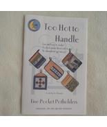Pocket Potholder Pattern, Too Hot To Handle, Sewing Pattern, sew potholders - $7.50