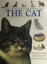 The Encyclopedia Of The Cat (Encyclopedias Of Animal Breeds) [Paperback]... - $12.31