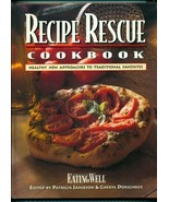 Recipe Rescue Cookbook: Healthy New Approaches to Traditional Favorites ... - $38.55