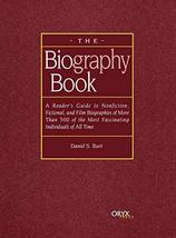 The Biography Book: A Reader's Guide To Nonfiction, Fictional, and Film ... - $17.12