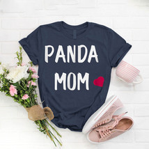 Cute Panda Mom Panda Lover Mama Bear Women T- Shirt Birthday Funny Ideas... - $15.99+