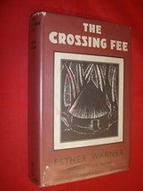 The crossing fee: A story of life in Liberia, Dendel, Esther Warner