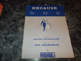Because by Edward Teschemacher Guy D'Hardelot sheet music - $4.99