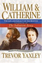 William and Catherine: The Life and Legacy of the Booths: Founders of th... - $10.88