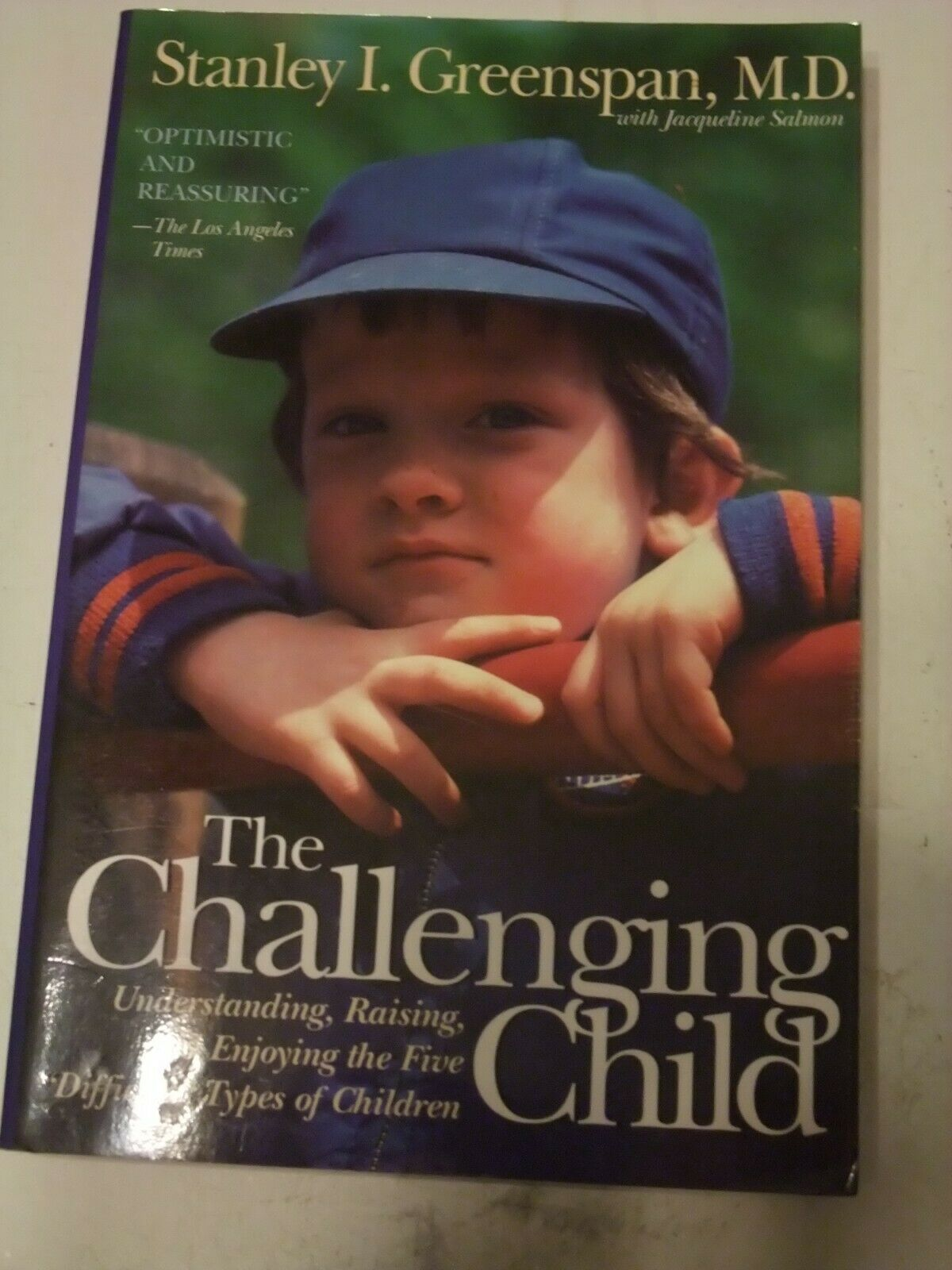 "Primary image for The Challenging Child: Understanding, Raising, and Enjoying the Five ""Difficult"""