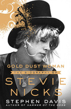 Gold Dust Woman : The Biography of Stevie Nicks by Stephen Davis eBooks - $7.69
