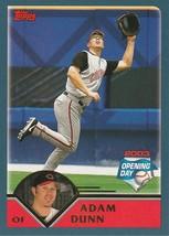 2003 Topps Opening Day #125 Adam Dunn - $0.50