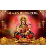 A RARE 999 MAGIKAL MILLIONAIRE RITUAL WEALTH FORTUNE- HIGHEST LUCK IN GAMBLING - $189.00