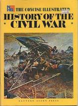 The Concise Illustrated History of the Civil War [Paperback] Robertson, Jr. Jame
