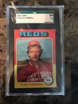 1975 Topps #345 Clay Carroll SGC 7 NM - $12.22
