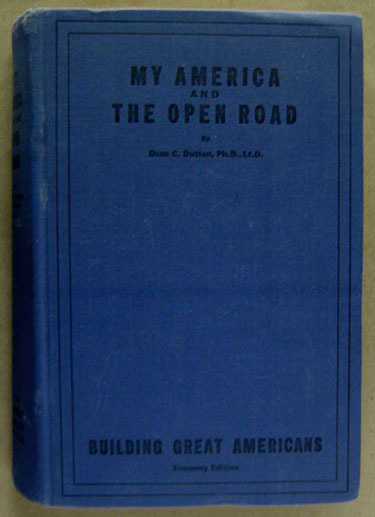 Primary image for My America and The Open Road by Dean C. Dutton (1948)