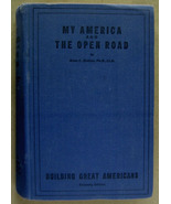 My America and The Open Road by Dean C. Dutton (1948) - $58.00