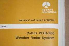 Rockwell Collins WXR-300 weather radar system Technical Instruction manu... - $148.50