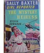 Sally Baxter Girl Reporter #2 THE MYSTERY HEIRESS Edwards hcdj Great Bri... - $24.00