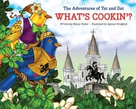 The Adventures of Yat and Dat -- What's Cookin'? [Hardcover] [Oct 07, 20... - $10.99