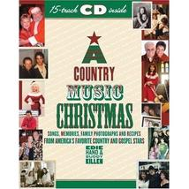 An item in the Books category: A Country Music Christmas: Songs, Memories, Family Photographs and Recipes...
