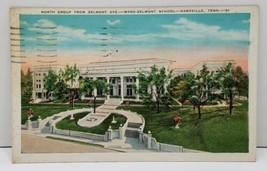 Nashville Tenn Ward Belmont School North Group From Belmont Ave Postcard B4 - $6.99