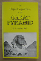 The Origin and Significance of the Great Pyramid by C. Staniland Wake - $10.00