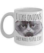 "Funny Grumpy Cat Mug ""I like Onions They Make People Cry Grumpy Cat Coffee Mug""  - $14.95"
