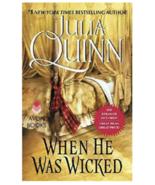When He Was Wicked  - by Julia Quinn - Bridgerton Series - $19.95