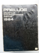 Q- 1984 Honda Prelude Electrical Troubleshooting Service Manual OEM Fact... - $3.54