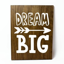 Dream Big Solid Pine Wood Wall Plaque Sign Home Decor - $34.16