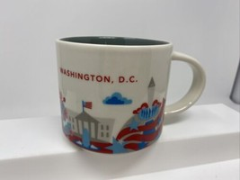 Starbucks Washington DC 14oz Mug You Are Here 2015 Collector Series Coff... - $24.74