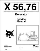 Bobcat X 56 / X 76 Excavator Service Repair Manual on a CD - X56 X76  - $12.00