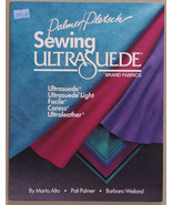 Sewing Book - How to Sew Ultrasuede Brand Fabrics Palmer/Pletsch Book (M... - $16.95