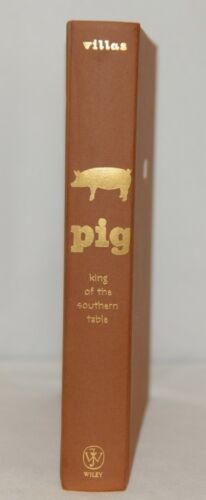 Pig King of the Southern Table Hardback Cook Book James Villas