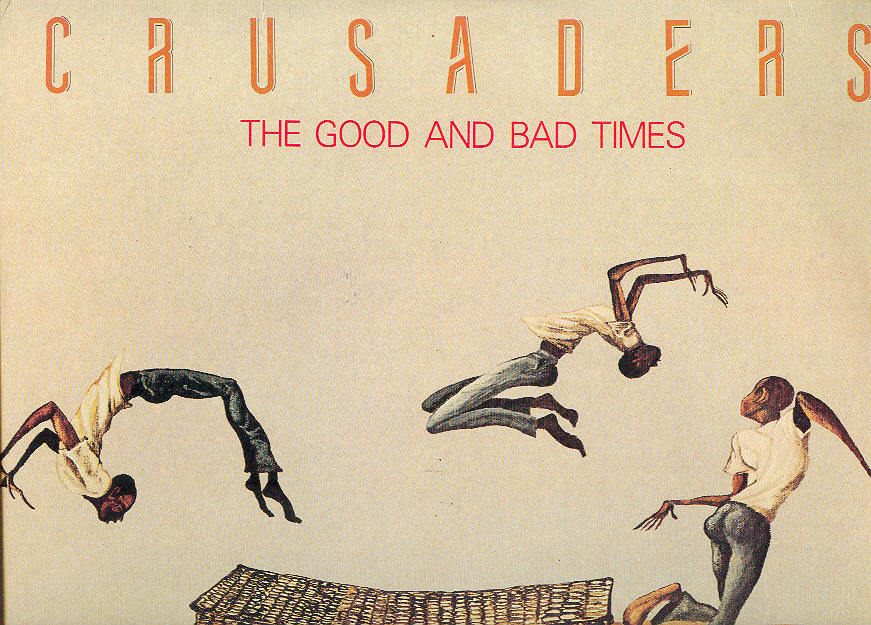 "Primary image for Crusaders LP ""The Good And Bad Times"""