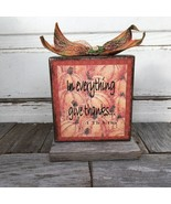 AG Designs Fall Decor - In Everything Give Thanks 1 THES 5:18 #613/67 - $13.81