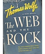 The Web And The Rock by Thomas Wolfe - 1940 - $4.95