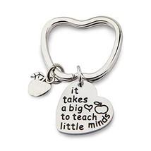 Teacher Keychain Gifts It Takes a Big Heart to Teach Little Minds Teache... - $15.10