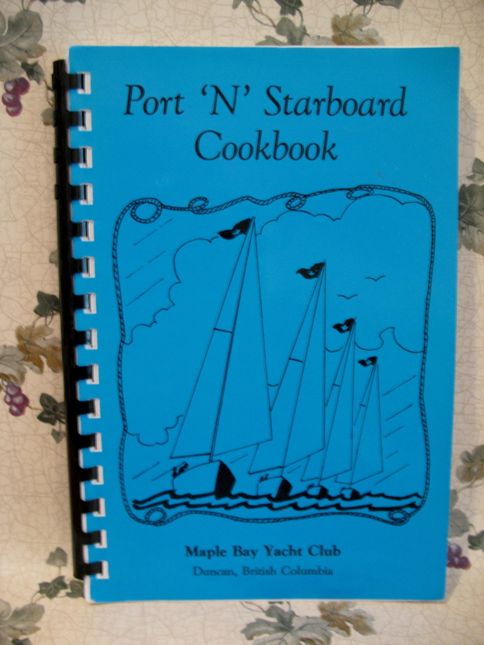 Primary image for Maple Bay Yacht Club Duncan BC. Cookbook Recipes Vintage Vancouver Island