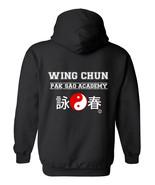 Wing Chun Pak Sao Academy HOODIE Sweatshirt Black chinese martial arts k... - $39.95+