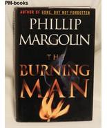 THE BURNING MAN by Phillip Margolin - $6.99