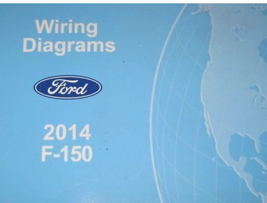 2014 Ford TRUCK F150 F-150 Wiring Electrical Diagram Manual OEM Factory  - $128.65