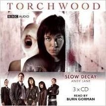 Torchwood: Slow Decay - Audio/Spoken 3X CD ( New Sealed ) - $22.80