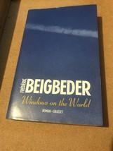 Windows on the World by Frederic Beigbeder (Paperback, 2005) Roman Gasset - $25.32
