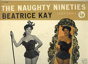 "Primary image for Beatrice Kay LP ""The Naughty Nineties"""