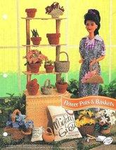 Y435 Crochet PATTERN ONLY Flower Pots & Baskets for Fashion Dolls & Barbie - $9.50