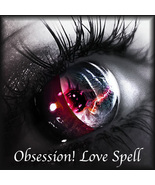 MAKE YOUR LOVED ONE OBSESS WANT ONLY YOU MOST POTENT LOVE SPELL CAST  - $44.00