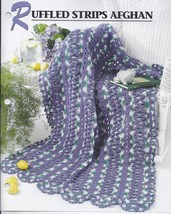 Ruffled Strips Afghan Crochet Pattern~Annie's Quilt & Afghan Club - $4.99