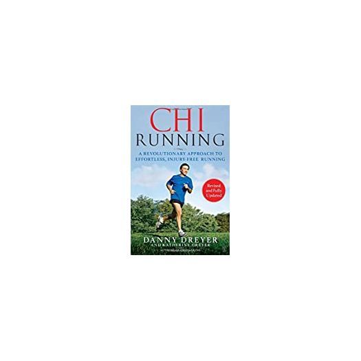 Primary image for ChiRunning: A Revolutionary Approach to Effortless, Injury-Free Running (Paperba