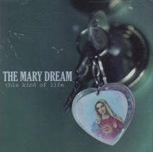 This Kind of Life [Audio CD] The Mary Dream - $8.99