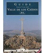 Guide - Santa Cruz del Valle De Los Caidos [Paperback] Sancho, José Luis - $8.34