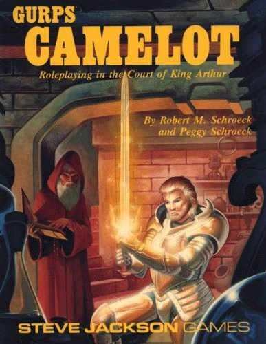 GURPS Camelot: Roleplaying in the Court of King Arthur [Paperback]