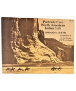 Portraits from North American Indian Life by Edward S. Curtis 1972, Pape... - $27.71